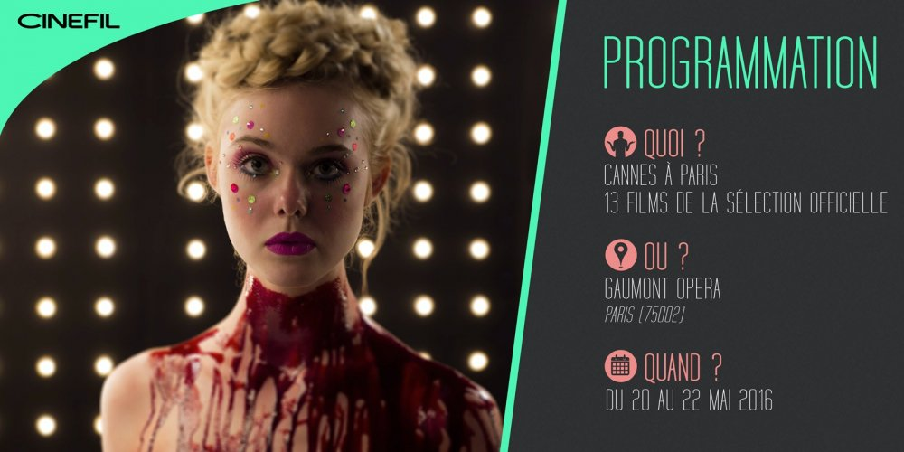 Le programme de Cannes à Paris est tombé : The Neon Demon, Personal Shopper, American Honey...