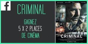 Illustration du jeu concours Gagnez des places pour le film CRIMINAL