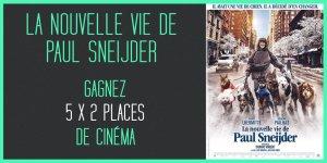 Illustration du jeu concours Gagnez vos places pour La Nouvelle Vie de Paul Sneijder