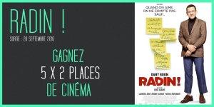 Illustration du jeu concours Gagnez vos places pour le film Radin ! Avec Dany Boon.