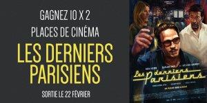"""Illustration du jeu concours Gagnez vos places pour le film """"Les derniers parisiens"""""""