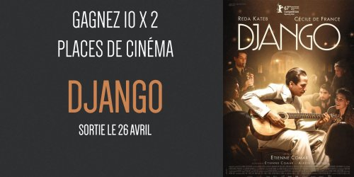 """Illustration du jeu concours Gagnez vos places pour le film """"Django"""""""
