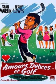 Affiche du film : Amour, délices et golf