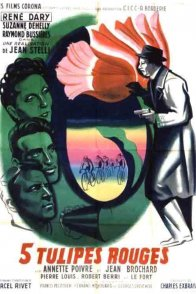 Affiche du film : Cinq tulipes rouges