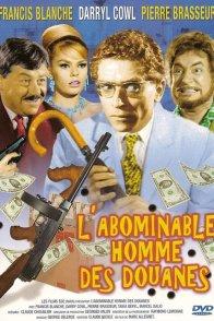 Affiche du film : L'abominable homme des douanes