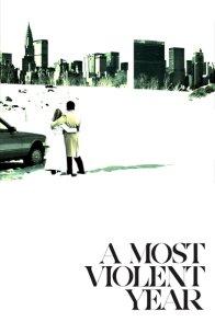 Affiche du film : A Most Violent Year