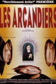 Affiche du film : Les Arcandiers
