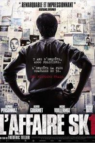 Affiche du film : L'Affaire SK1