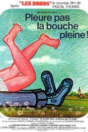 background picture for movie Pleure pas la bouche pleine