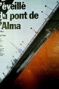 Affiche du film : L'eveille du pont de l'alma