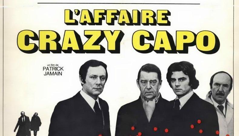 Photo du film : L'affaire crazy capo