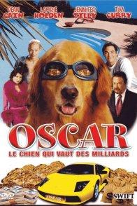 Affiche du film : Oscar, le chien qui vaut des milliard