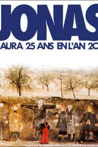 Affiche du film : Jonas qui aura 20 ans en l'an 2000