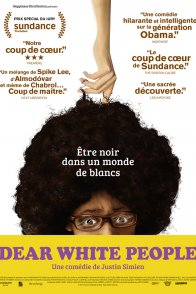 Affiche du film : Dear White People
