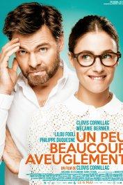background picture for movie Un peu, beaucoup, aveuglément