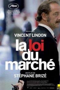 Affiche du film : La Loi du Marché