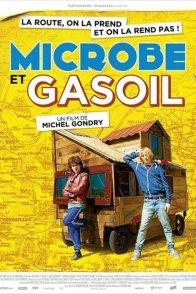 Affiche du film : Microbe et Gasoil