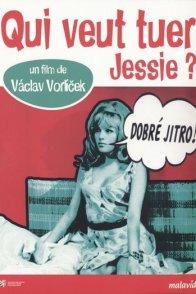 Affiche du film : Qui veut tuer Jessie ?