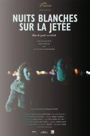 background picture for movie Nuits blanches sur la jetée