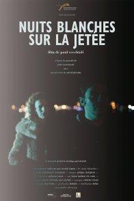 Affiche du film : Nuits blanches sur la jetée