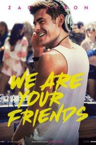 Affiche du film : We Are Your Friends
