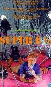 Affiche du film : Super 8 1/2, une biographie édifiante