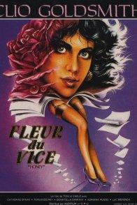 Affiche du film : Fleur du vice