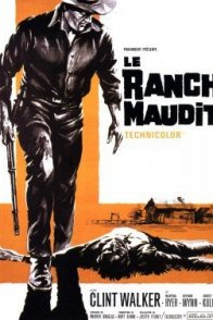 Affiche du film : Le ranch maudit
