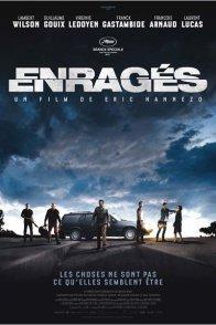 Affiche du film : Enragés