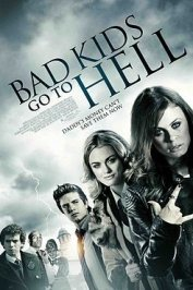 background picture for movie Bad Kids go to Hell