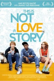 background picture for movie This is not a love story