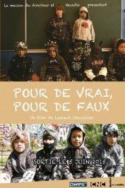 background picture for movie Pour de vrai, pour de faux