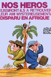 background picture for movie Nos héros réussiront-ils à retrouver leur ami mystérieusement disparu en Afrique ?