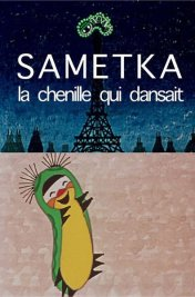 Affiche du film Sametka, la chenille qui danse