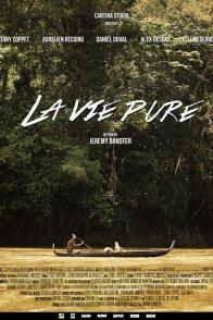 Affiche du film : La vie pure