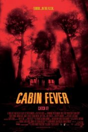 background picture for movie Cabin fever (fievre noire)