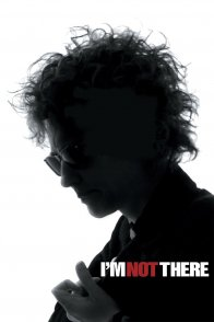 Affiche du film : I'm not there