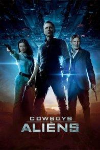 Affiche du film : Cowboys & envahisseurs