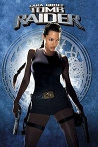 Affiche du film : Lara croft : tomb raider