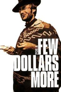Affiche du film : Et pour quelques dollars de plus