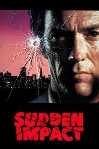 Affiche du film : Sudden impact, le retour de l'inspecteur harry