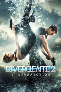 Affiche du film : Divergente 2 : l'insurrection