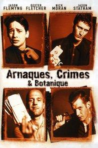 Affiche du film : Arnaques, crimes & botanique