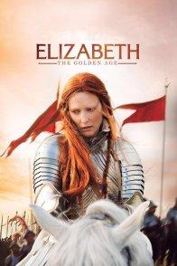Affiche du film : Elizabeth : l'âge d'or