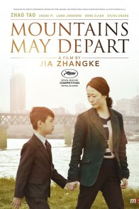 Affiche du film : Mountains May Depart