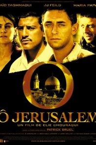 Affiche du film : Ô Jérusalem