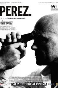 Affiche du film : Perez.