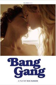 Affiche du film : Bang Gang, une histoire d'amour moderne