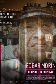 Affiche du film : Edgar Morin, chronique d'un regard