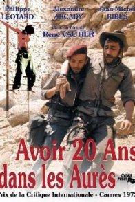 Affiche du film : Avoir vingt ans dans les aures